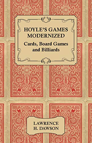 Hoyle's Games Modernized - Cards - Board: Dawson, Lawrence H.