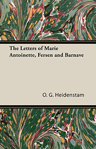 9781406789874: The Letters of Marie Antoinette, Fersen and Barnave