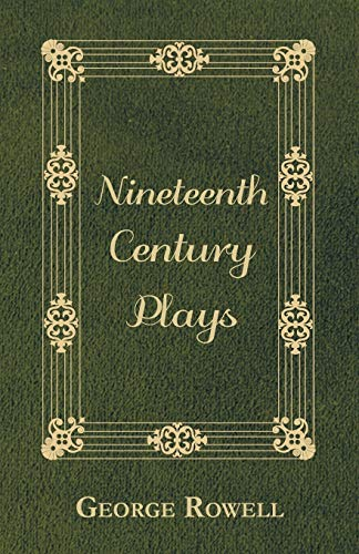 9781406790719: Nineteenth Century Plays (Oxford World's Classics (Paperback))