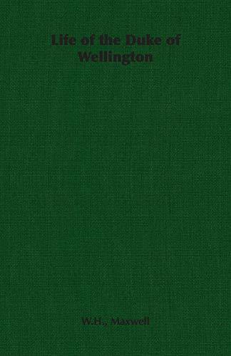 9781406790788: Life of the Duke of Wellington