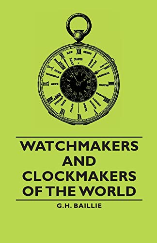 9781406791136: Watchmakers and Clockmakers of the World