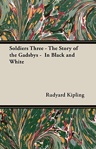 9781406791280: Soldiers Three - The Story of the Gadsbys - In Black and White