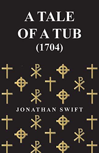 A Tale of a Tub - (1704): Jonathan Swift