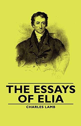 Charles Lamb  Essays Of Elia  Abebooks The Essays Of Elia Charles Lamb