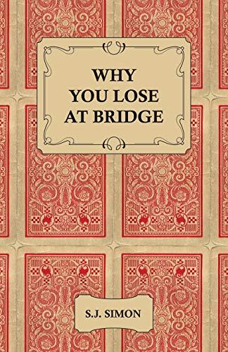 9781406793529: Why You Lose at Bridge