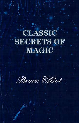 9781406793901: Classic Secrets of Magic