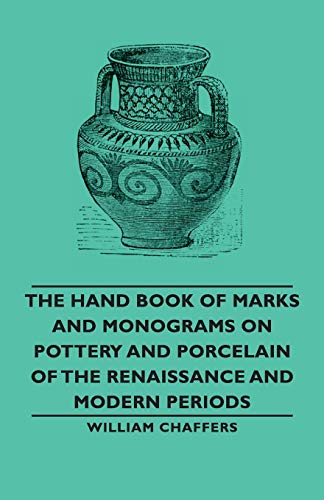 The Hand Book of Marks and Monograms: William Chaffers
