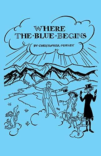 9781406794854: Where the Blue Begins