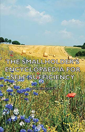 9781406795417: The Smallholder's Encyclopaedia for Self-Sufficiency