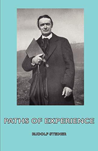 Paths of Experience: Rudolf Steiner