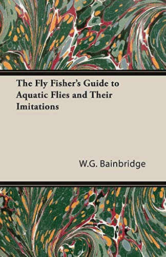 9781406797763: The Fly Fisher's Guide to Aquatic Flies and Their Imitations