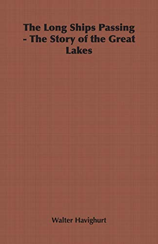 9781406798289: The Long Ships Passing - The Story of the Great Lakes