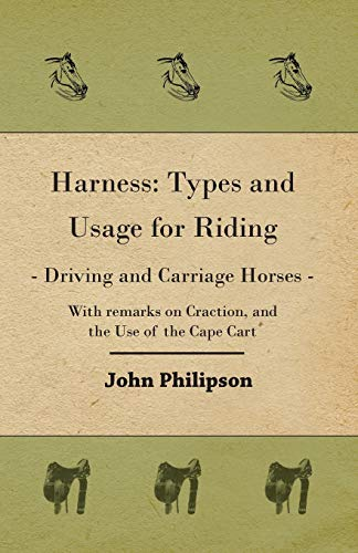 9781406799026: Harness: Types and Usage for Riding - Driving and Carriage Horses