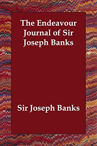 9781406800517: The Endeavour Journal of Sir Joseph Banks