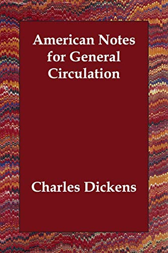 9781406800579: American Notes for General Circulation