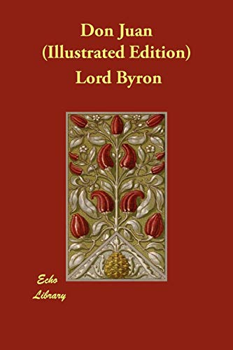 Don Juan (Illustrated Edition): Lord Byron