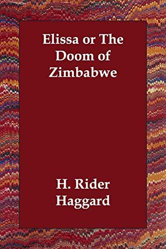 9781406803457: Elissa or The Doom of Zimbabwe