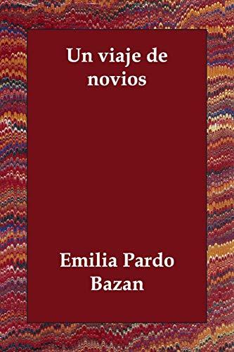9781406803839: Un Viaje de Novios (Spanish Edition)