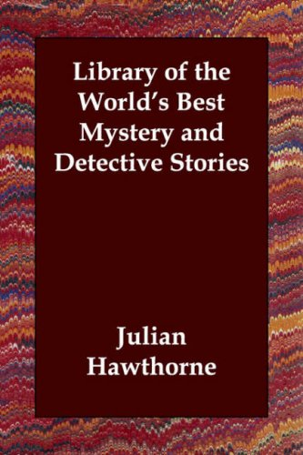 9781406803990: Library of the World's Best Mystery and Detective Stories