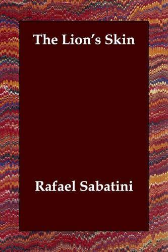 The Lion's Skin (140680472X) by Sabatini, Rafael