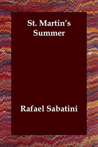 St. Martin's Summer: Rafael Sabatini