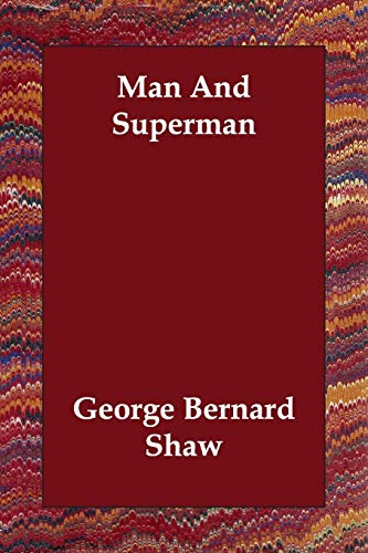 9781406805277: Man And Superman