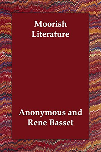 Moorish Literature (Paperback): Anonymous