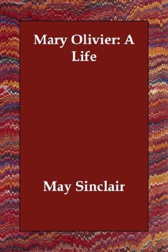 9781406808032: Mary Olivier: A Life