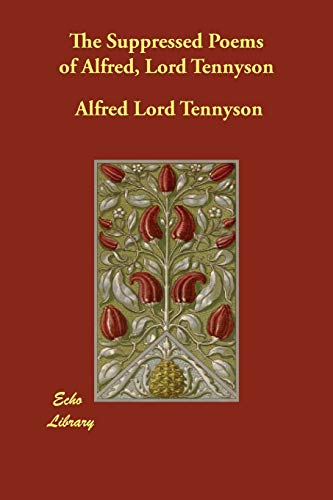 9781406808438: The Suppressed Poems of Alfred, Lord Tennyson