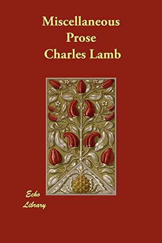 Miscellaneous Prose: Charles Lamb