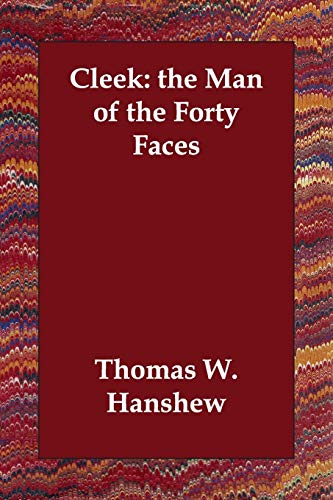 9781406811056: Cleek: the Man of the Forty Faces