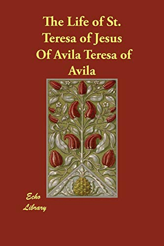 9781406811643: The Life of St. Teresa of Jesus