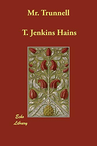 Mr. Trunnell: T. Jenkins Hains