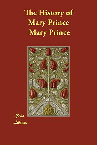 9781406812220: The History of Mary Prince