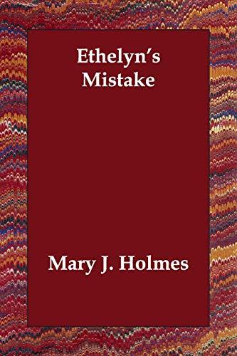 9781406812459: Ethelyn's Mistake