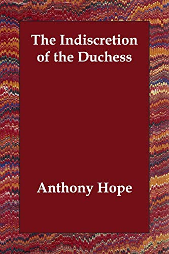 9781406812466: The Indiscretion of the Duchess