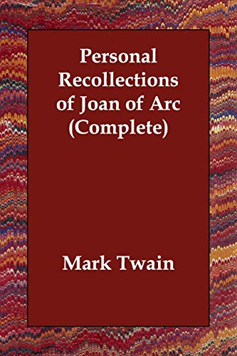 9781406812992: Personal Recollections of Joan of Arc (Complete)