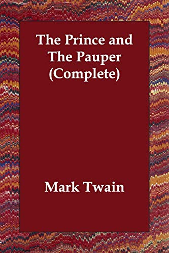 The Prince and the Pauper (Complete): Mark Twain