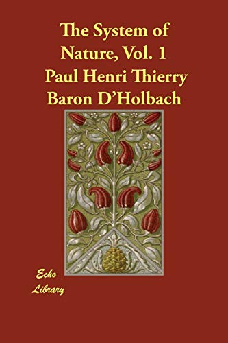 The System of Nature, Vol. 1: Henri Thierry Baron