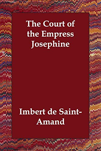 9781406814767: The Court of the Empress Josephine