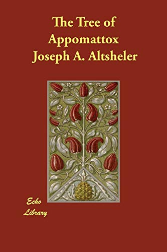 9781406816938: The Tree of Appomattox
