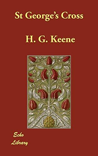 St Georges Cross: H. G. Keene