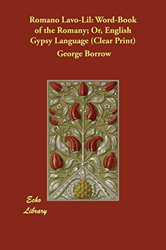 9781406821550: Romano Lavo-Lil: Word-Book of the Romany; Or, English Gypsy Language (Clear Print)
