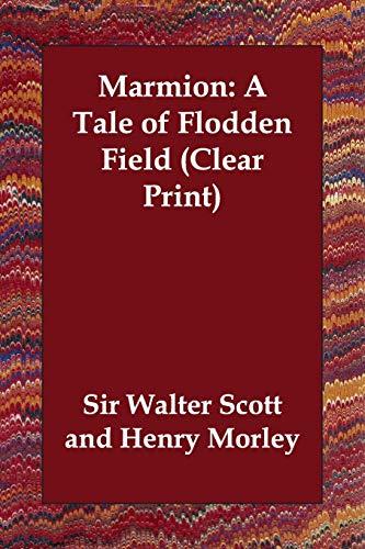 Marmion: A Tale of Flodden Field: Walter Scott