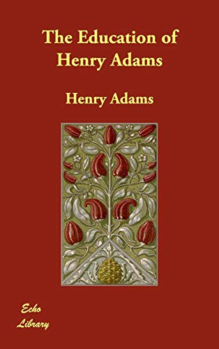 9781406822618: The Education of Henry Adams