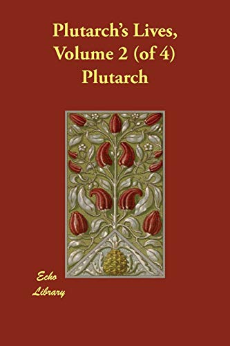 9781406823301: Plutarch's Lives, Volume 2 (of 4)