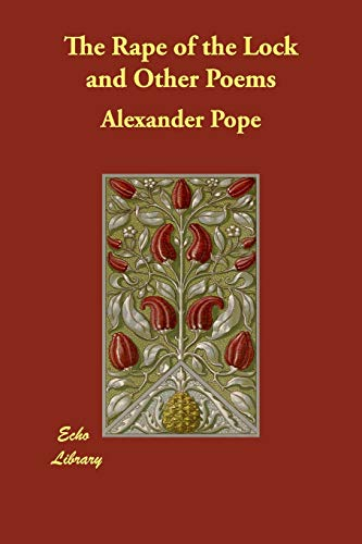 character analysis of belinda in the rape of the lock a poem by alexander pope The rape of the lock by alexander pope home / the rape of the lock opens with a brief letter from pope to the poem's here we meet belinda, the poem's.
