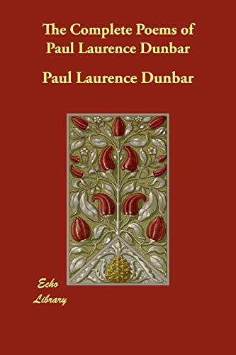 9781406826616: The Complete Poems of Paul Laurence Dunbar