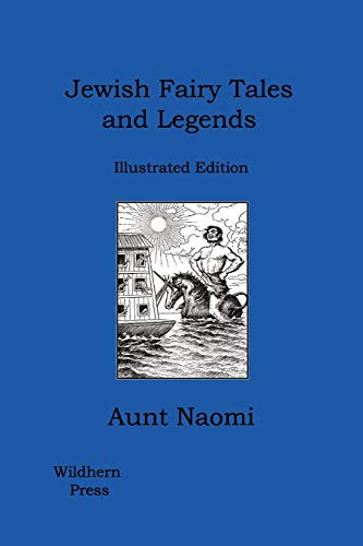 9781406828955: Jewish Fairy Tales and Legends