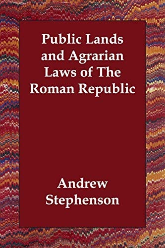 9781406830347: Public Lands and Agrarian Laws of The Roman Republic